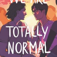 Geek Book Review: We Are Totally Normal
