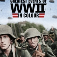 TV Series Review Vol. 5 No. 9: Greatest Events of WWII in Colour